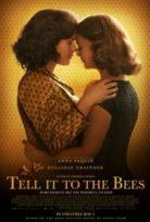 Arılara Söyle (Tell It to the Bees) izle Türkçe Alt yazılı