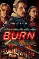 Burn – Cehennem Gecesi izle