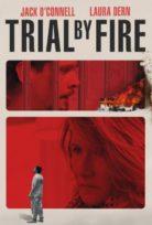 Trial by Fire Hd izle Altyazılı