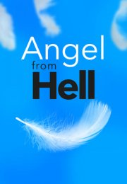 Angel from Hell 1. Sezon 9. Bölüm