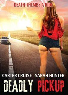 Deadly Pickup 2016 Ateşli Erotik Filmi izle HD İndir full izle