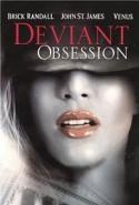 Deviant Obsession izle HD Erotik Film Seyret tek part izle