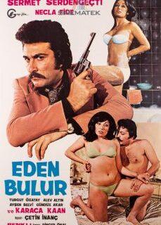 Eden Bulur 1976 Yeşilçam Erotik Filmi İzle full izle