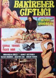 Bakireler Çiftliği 1974 Figen Han Filmi İzle