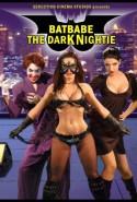 Batbabe The Dark Nightie +18 Erotik Film izle hd izle