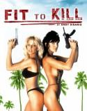 Fit To Kill izle +18 Yabancı Film tek part izle