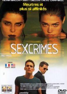 Vahşi Şeyler 1998 Amerikan Sex Ve Suç Filmi